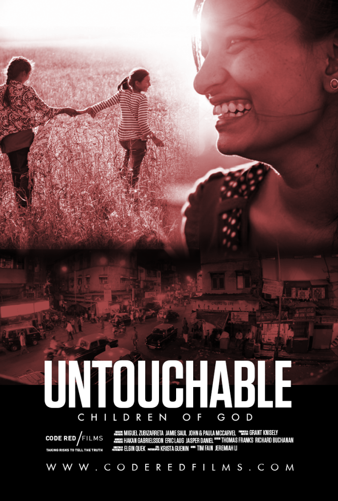 Untouchable: Children of God, a documentary film about the trafficking of young girls from Nepal into the brothels of India